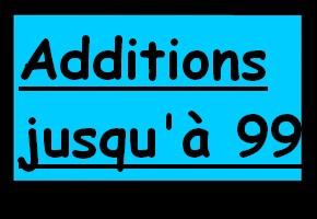 Additions de nombres jusqu'à 99