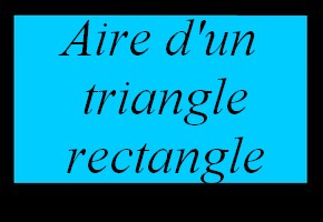 Aire d'un triangle rectangle