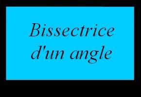 Reconnaître la bissectrice d'un angle en utilisant la propriété d'équidistance