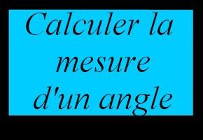 Calculer la mesure d'un angle
