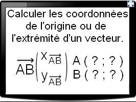 Calculer les coordonnées de l'origine ou de l'extrémité d'un vecteur