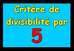 critère de divisibilité par 5
