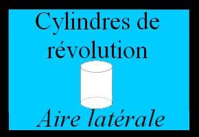 Aire latérale d'un cylindre de révolution