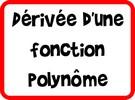 Dérivée d'une fonction polynôme