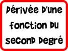 Dérivée d'une fonction du second degré
