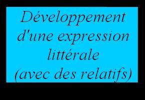 Utiliser la distributivité pour développer une expression littérale (avec relatifs)
