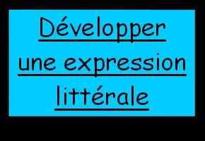 Développer une expression littérale