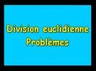 Division euclidienne : problèmes