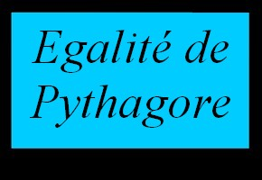 Egalit� de Pythagore dans un triangle rectangle