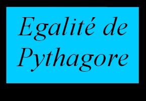 Egalité de Pythagore dans un triangle rectangle