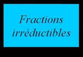 Fractions irréductibles