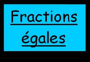 Fractions égales