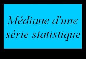 Médiane d'une série statistique simple