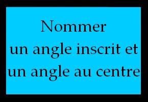 Angle inscrit et angle au centre interceptant un arc de cercle