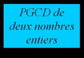 PGCD de deux nombres entiers
