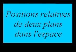 Position relative de deux plans