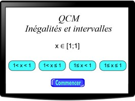 QCM - inégalités et intervalles