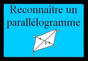 Reconnaître un parallélogramme