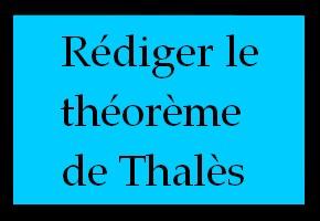 Rédiger le théorème de Thalès