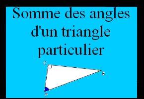 Utiliser la somme des angles dans un triangle particulier