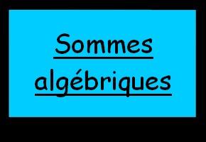 Calculer une somme algébrique