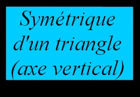 Construire le sym�trique d'un triangle avec un quadrillage (axe vertical)