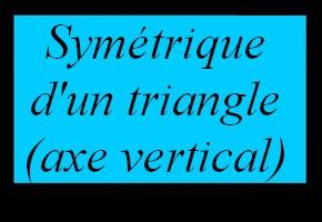 Construire le symétrique d'un triangle avec un quadrillage (axe vertical)