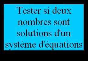 Vérifier si un couple de nombres est solution d'un système d'équations