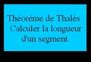 Utiliser le théorème de Thalès pour calculer une longueur
