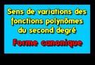 Compléter le tableau de variations d'une fonction du second degré à partir de sa forme canonique