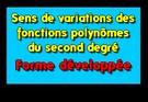Compléter le tableau de variations d'une fonction du second degré à partir de sa forme développée